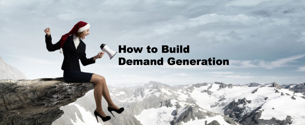 How to Build Demand Generation for B2B SaaS Companies